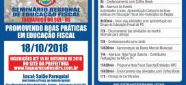 Taquaruçu do Sul promove seminário regional de educação fiscal