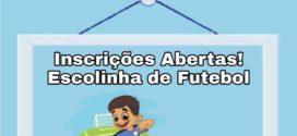 Abertas inscrições para Escolinha de Futebol  e Transporte Escolar
