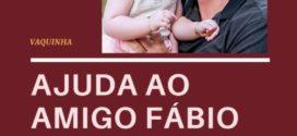 Familiares e amigos criam Vaquinha Solidária para ajudar Fábio Chielle