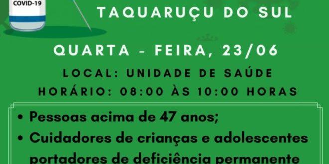 Covid-19: Taquaruçu do Sul vacina pessoas com 47 anos nesta quarta-feira