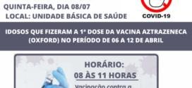 Segunda dose para idosos que realizaram a primeira dose entre 6 e 12 de abril será nesta quinta, 08