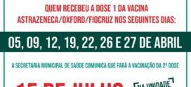 Covid-19: segunda dose para quem fez a primeira dose de 05 à 27 de abril será nesta quinta, 15