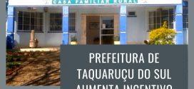 Prefeitura Municipal aumenta incentivo para a Casa Familia Rural